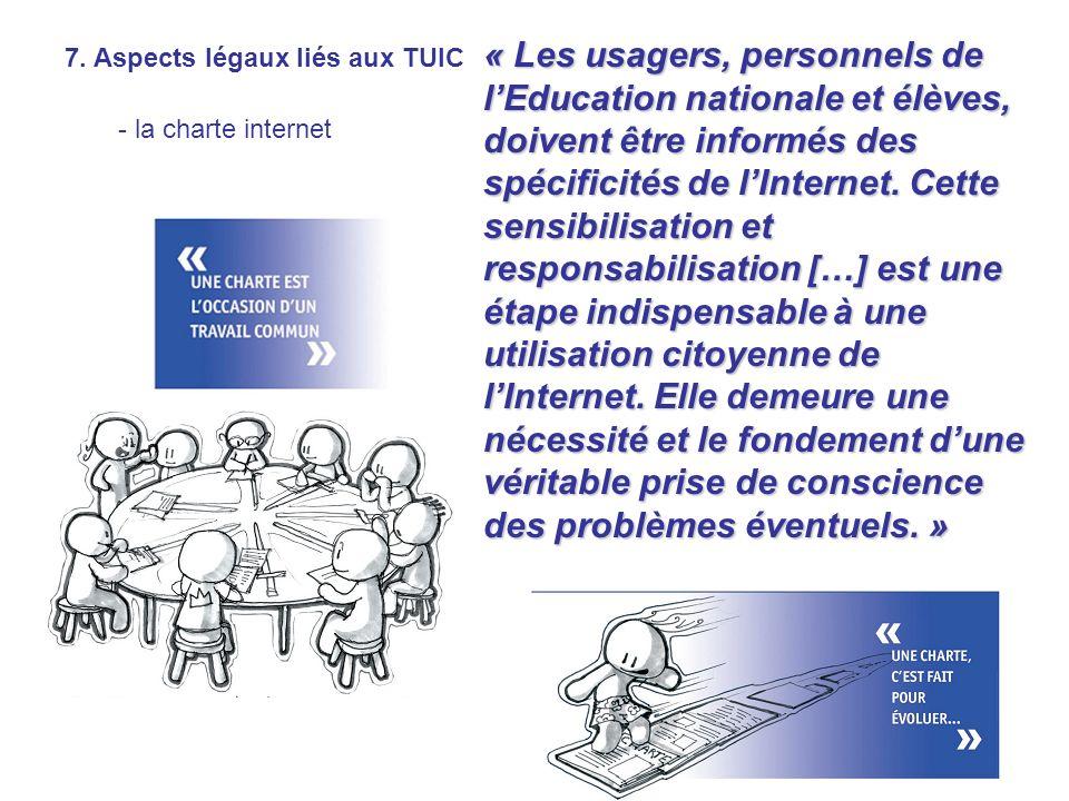 « Les usagers, personnels de l'Education nationale et élèves, doivent être informés des spécificités de l'Internet. Cette sensibilisation et responsabilisation […] est une étape indispensable à une utilisation citoyenne de l'Internet. Elle demeure une nécessité et le fondement d'une véritable prise de conscience des problèmes éventuels. »